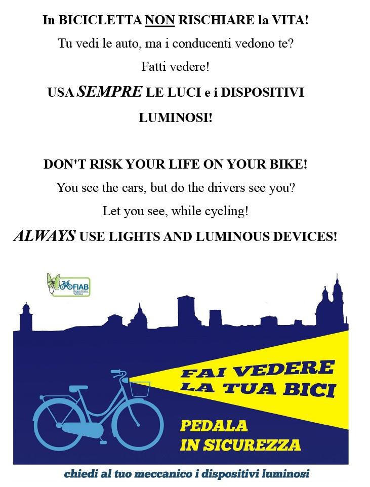in bicicletta non rischiare la vita: usa sempre le luci e i dispositivi luminosi